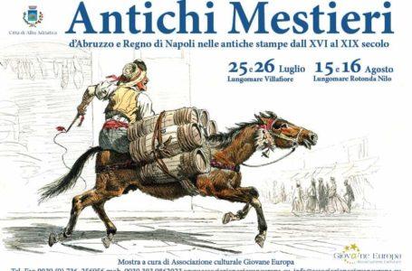 """Mostra artistica """"ANTICHI MESTIERI"""" ad Alba Adriatica: l'Abruzzo e il Regno di Napoli nelle antiche stampe dal XVI al XIX secolo"""