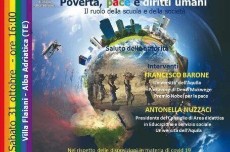 """Alba Adriatica, sabato 31 ottobre il Convegno """"Povertà, Pace e diritti umani. Il ruolo della scuola e della società"""""""
