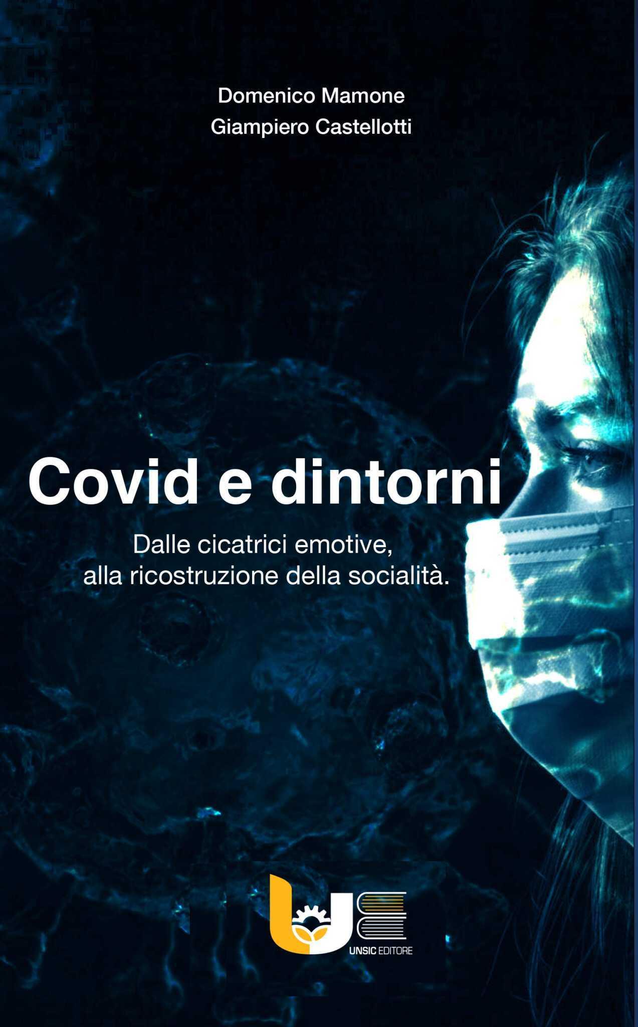 """Presentazione libro """"Covid e dintorni"""" di Domenico Mamone e Giampiero Castellotti"""