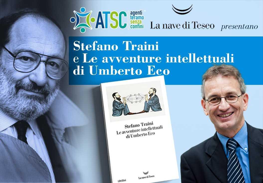 """Le """"avventure intellettuali"""" di Umberto Eco in un libro di Traini. Domenica presentazione online"""
