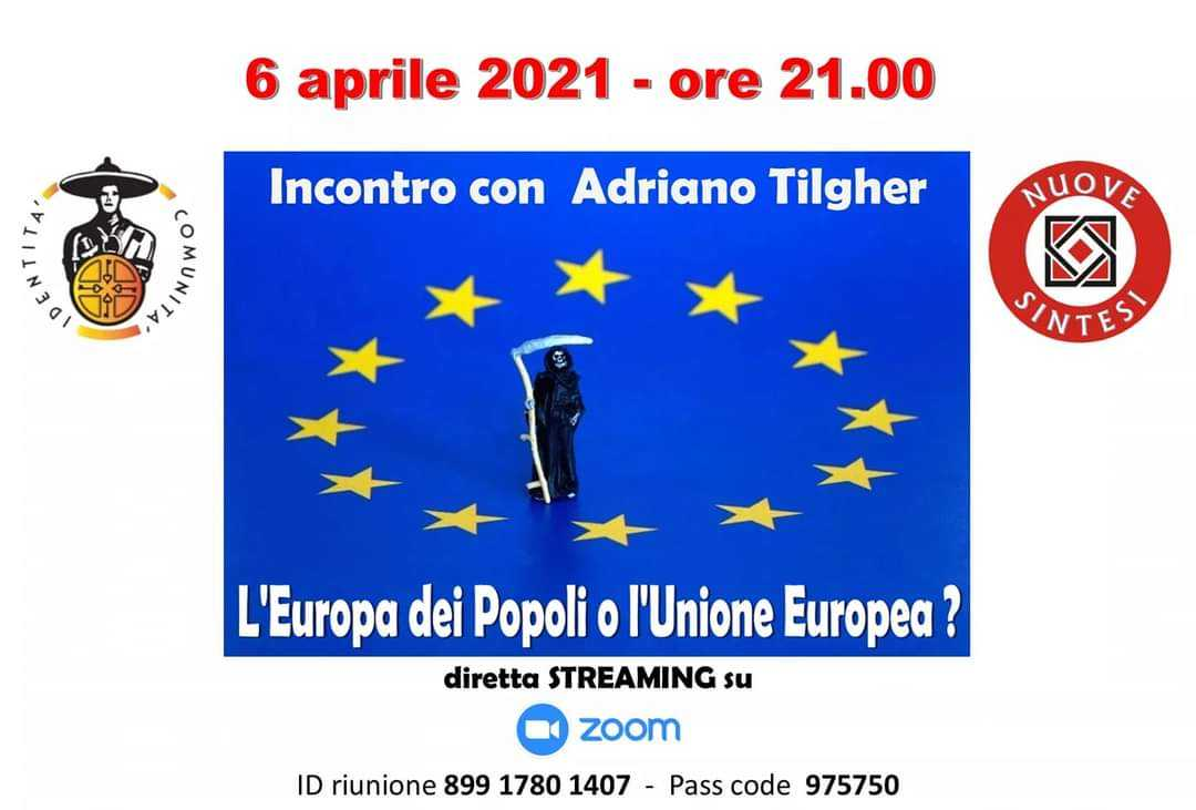 """Martedì in streaming la conferenza su """"L'Europa dei Popoli o l'Unione Europea?"""" di Nuove Sintesi"""