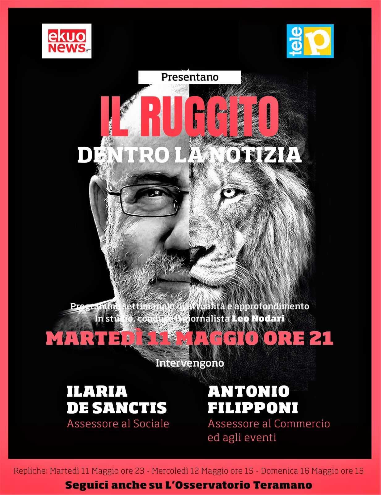 """COSA SUCCEDE IN CITTA' / Martedi 11 maggio Ilaria De Sanctis e Antonio Filipponi a Teleponte  """"Il ruggito Dentro la notizia"""""""