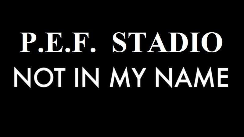 IL RUGGITO / P.e.f. Stadio: not in my name