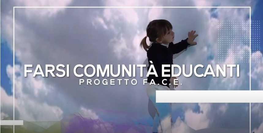 VIDEO   Farsi Comunità Educanti, un documentario contro la povertà educativa conclude il progetto corale FACE
