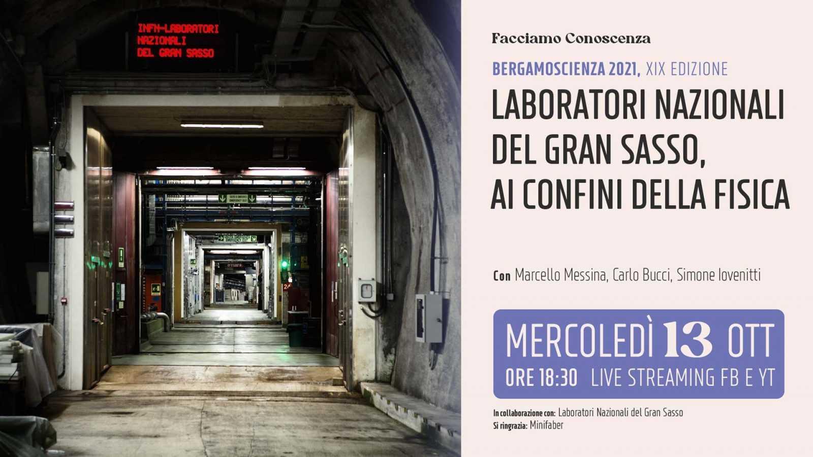 """INFN, i Laboratori Nazionali del Gran Sasso protagonisti a""""Bergamo Scienza"""""""